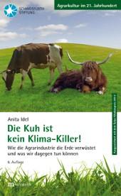 Die Kuh ist kein Klima-Killer!